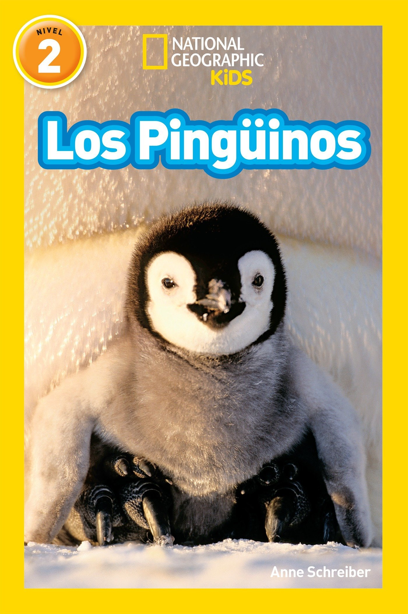National Geographic Readers: Los Pinguinos (Penguins) (Spanish Edition) by National Geographic Children's Books