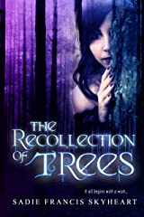 The Recollection of Trees Kindle Edition