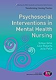 Psychosocial Interventions in Mental Health Nursing (Transforming Nursing Practice Series)