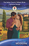 The Italian Count's Defiant Bride (Mills & Boon Modern)