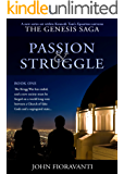 Passion & Struggle (The Genesis Saga Book 1)