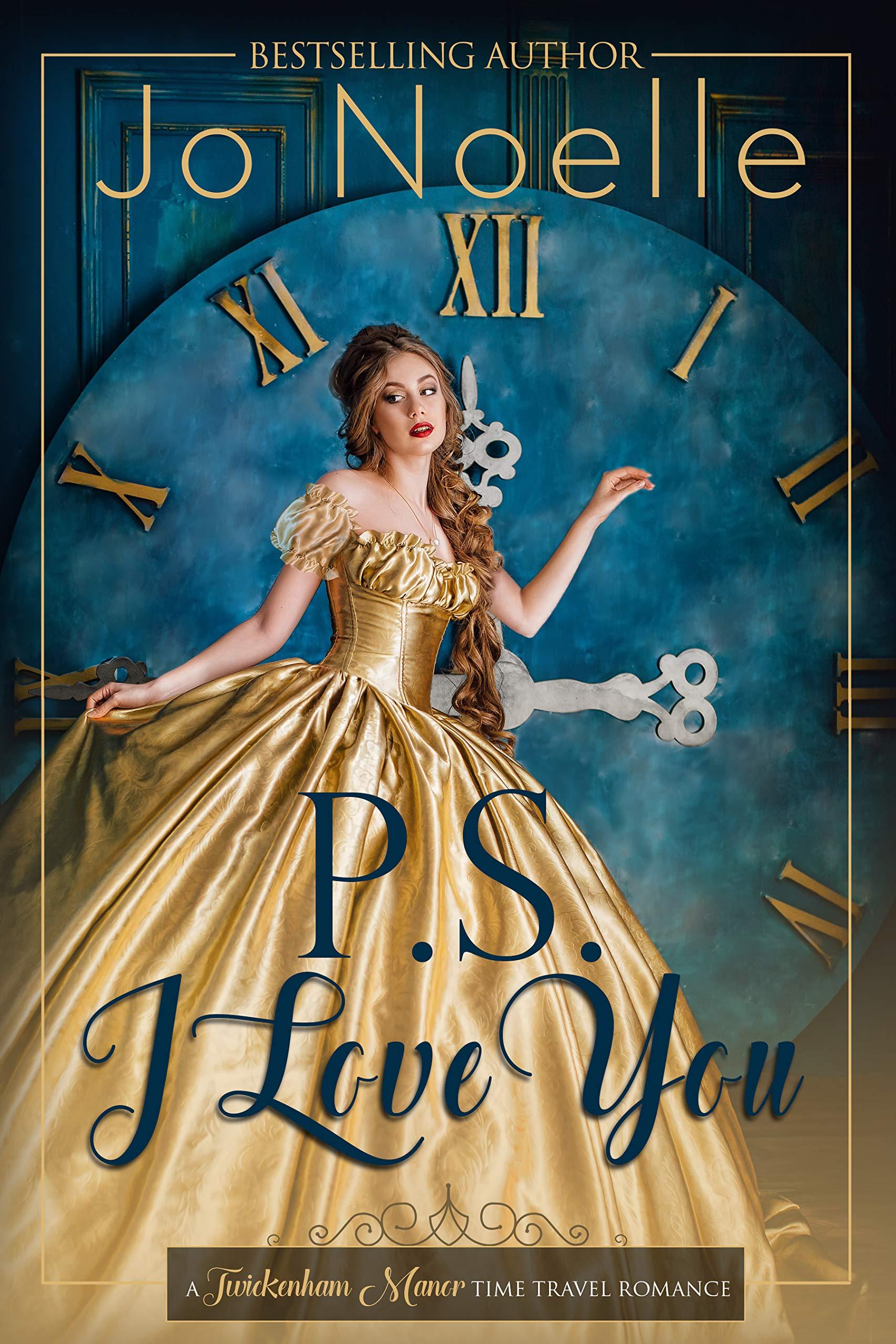 P.S. I Love You  Twickenham Manor Time Travel Romance Book 1   English Edition