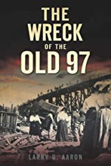 The Wreck of the Old 97 (Disaster) Kindle Edition