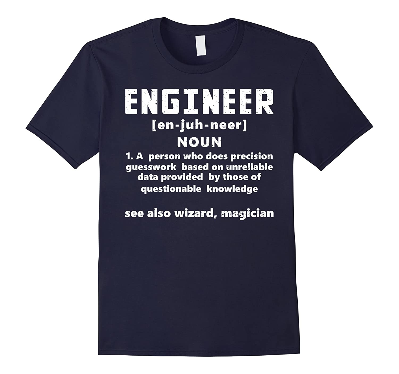 Engineer Definition T-Shirt-Awarplus