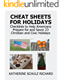 Cheat Sheets for Holidays: Checklists to Help Americans Prepare for and Savor 23 Christian and Civic Holidays