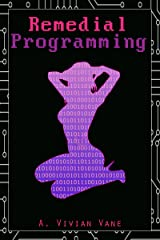 Remedial Programming Kindle Edition