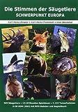 Die Stimmen der Säugetiere - Schwerpunkt Europa