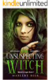 The unsuspecting witch (Nature's magic Book 1)