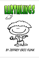 Earthlings: Two-Part, accompanied Kindle Edition