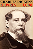 Charles Dickens - Oeuvres Complètes: lci-8
