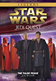 Star Wars: Jedi Quest:  The False Peace: Book 9 (Star Wars Jedi Quest) (English Edition)