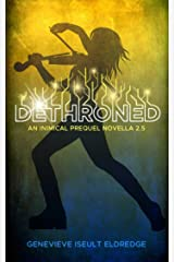 Dethroned - An Inimical Prequel Novella: Circuit Fae 2.5 Kindle Edition