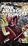 Punk, anarchia, rumore