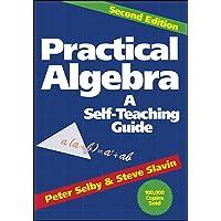Practical Algebra: A Self–Teaching Guide: 110