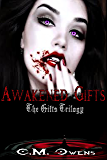 Awakened Gifts (Gifts Trilogy #3) (The Gifts Trilogy)