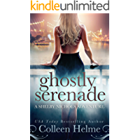 Ghostly Serenade: A Shelby Nichols Mystery Adventure (Shelby Nichols Adventure Book 13)