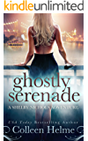 Ghostly Serenade: A Paranormal Women's Fiction Novel (Shelby Nichols Adventure Book 13)