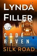 Silk Road: Code Raven 6 Kindle Edition