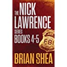 The Nick Lawrence Series: Books 4-5
