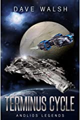 Terminus Cycle: (Andlios Legends) Kindle Edition
