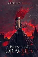 Princess Dracula Kindle Edition