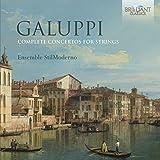 Galuppi, Baldassare : Intégrale des Concertos pour Cordes