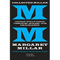 Collected Millar: Legendary Novels of Suspense: A Stranger in My Grave; How Like An Angel; The Fiend; Beyond This Point…