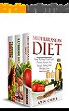 Mediterranean Diet: 3 Manuscripts - Mediterranean Diet, Ketogenic Diet, Paleo Diet Cookbook (Low Carb, Paleo 2)