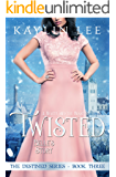 Twisted: Belle's Story (Destined Book 3)