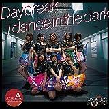 Daybreak/dance in the dark(Type-A)