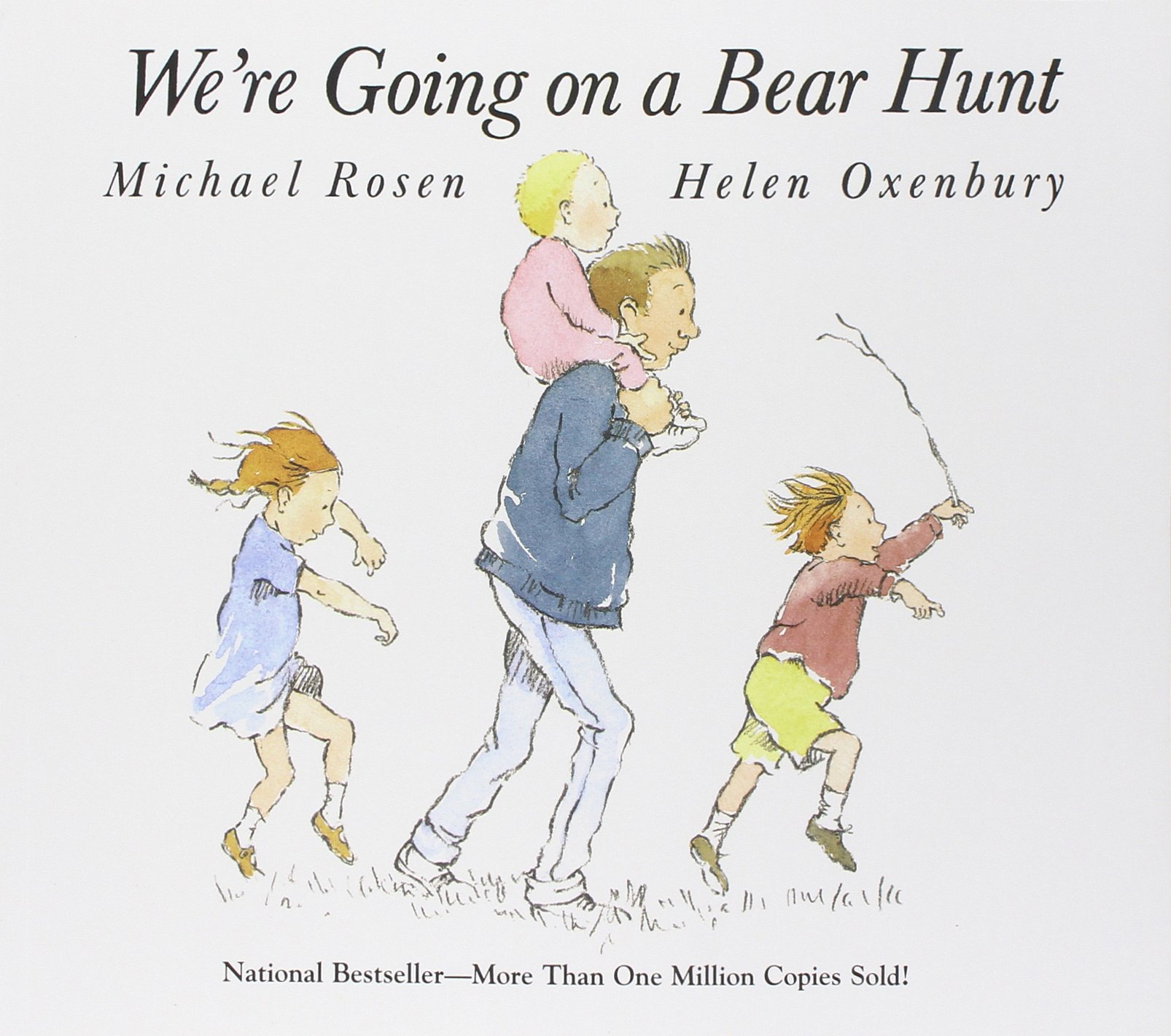 We're Going on a Bear Hunt: Rosen, Michael, Oxenbury, Helen ...