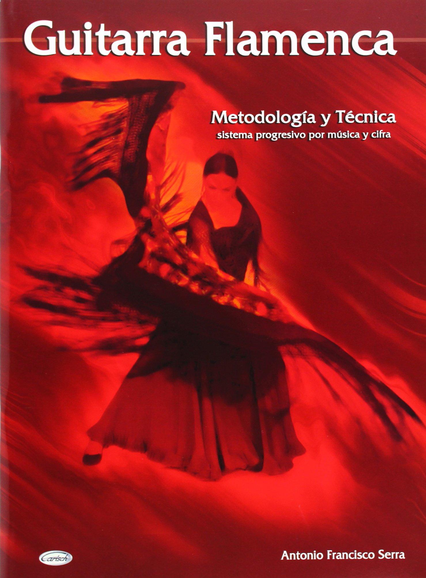 Guitarra Flamenca: Amazon.es: Serra, Antonio Francisco, Guitar: Libros