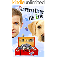 Conversations with Eric: A British comedy for people who take their humour seriously!