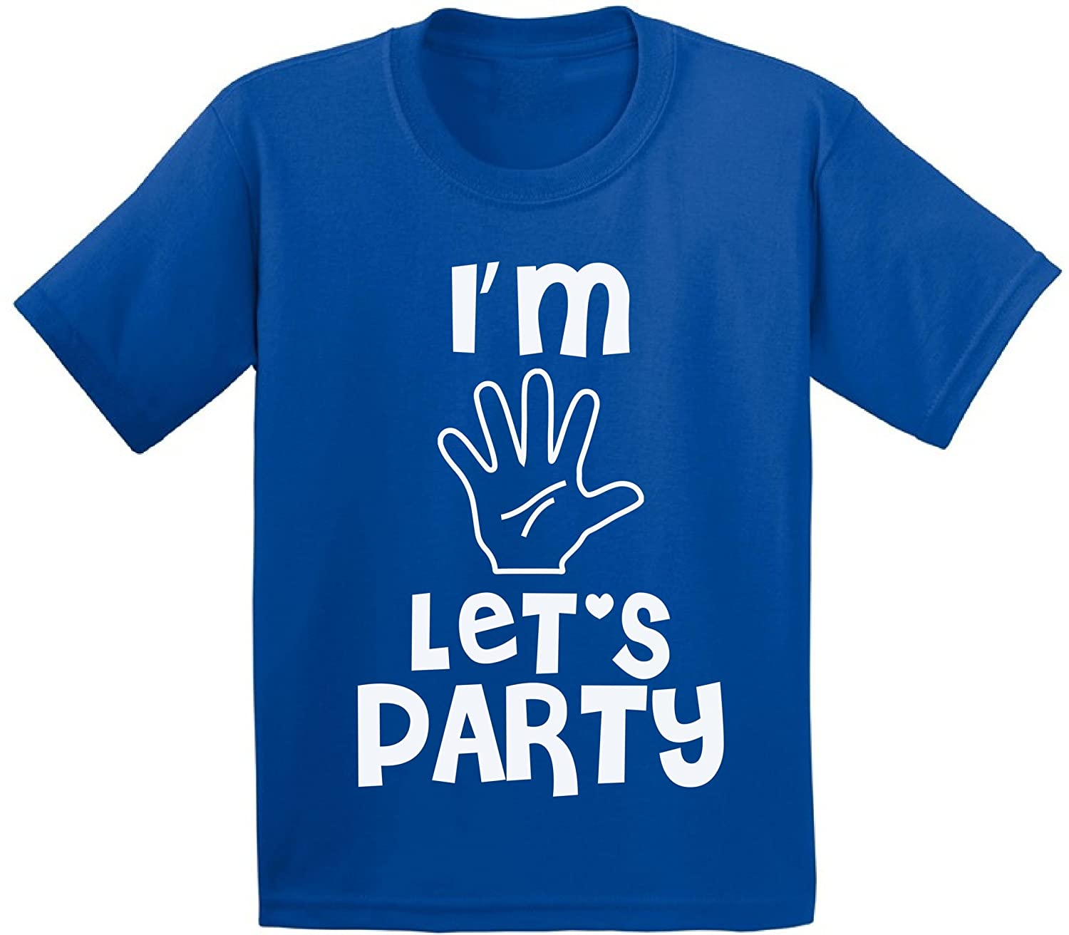 Awkward Styles Im Five Lets Party Toddler T Shirts Infant T Shirts Five Years Old Birthday Party