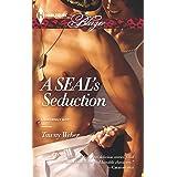 A SEAL's Seduction (Uniformly Hot SEALs Book 1)