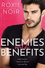 Enemies With Benefits (Loveless Brothers Book 1) Kindle Edition
