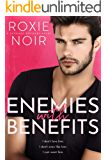 Enemies With Benefits (English Edition)