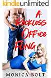 A Reckless Office Fling (Deliciously Scandalous Book 2)