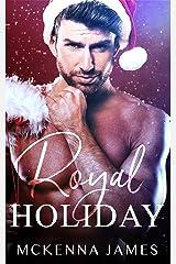Royal Holiday Kindle Edition