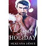 Royal Holiday (The Royal Romances)