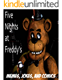 Five Nights at Freddy's: Memes, Jokes, and Comics (English Edition)
