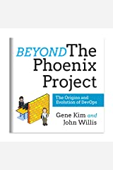 Beyond the Phoenix Project: The Origins and Evolution of DevOps Audible Audiobook