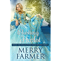 The Blushing Harlot (When the Wallflowers were Wicked Book 4)