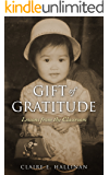 Gift of Gratitude: Lessons from the Classroom