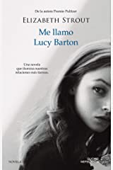 Me llamo Lucy Barton (NEFELIBATA) (Spanish Edition) Kindle Edition