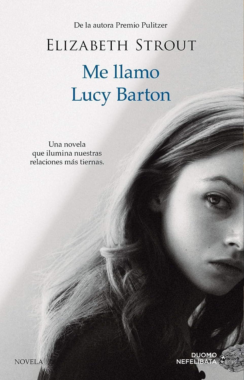 Me llamo Lucy Barton (NEFELIBATA) eBook: Strout, Elizabeth, Casas ...