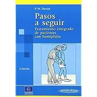 Pasos a seguir: Tratamiento integrado de pacientes con hemiplejía (Colección de fisioterapia)