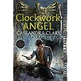 Clockwork Angel (1) (The Infernal Devices)