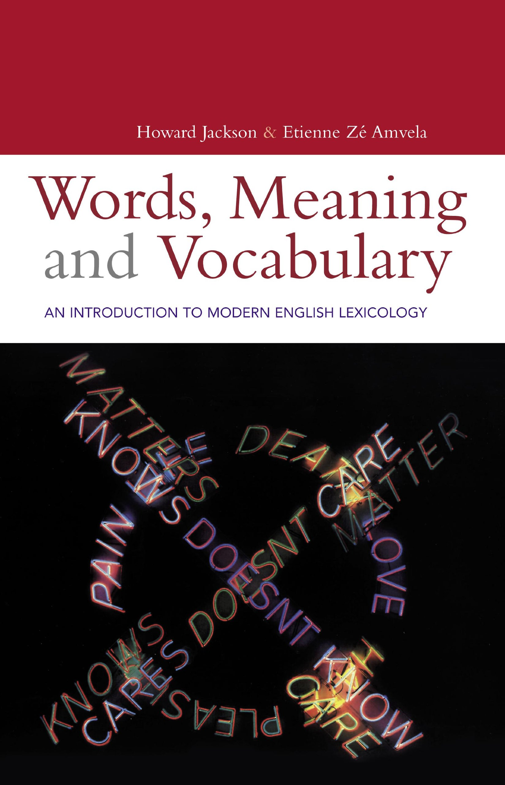 Words, Meaning and Vocabulary (Open Linguistics): Amazon.co.uk: Howard  Jackson, Etienne Ze Amvela: 9780826460967: Books