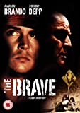 The Brave [Import anglais]